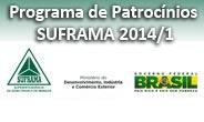 Programa de Patrocínios SUFRAMA 2014/1